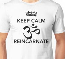 Keep Calm Om Reincarnate Unisex T-Shirt