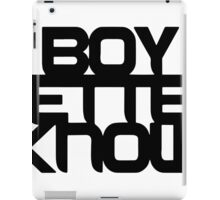 Boy Better Know - Black iPad Case/Skin