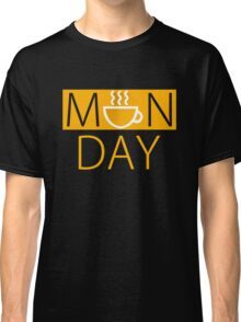 Monday Coffee Mug Classic T-Shirt