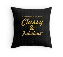 """""""A Girl should be two things: Classy & Fabulous"""" COCO CHANEL Throw Pillow"""