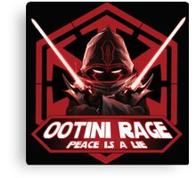 Ootini Rage - Peace is a lie Canvas Print