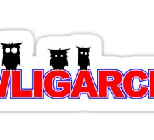 OWLIGARCHY Sticker