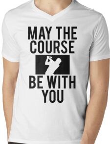 Golf May The Course Be With You Mens V-Neck T-Shirt