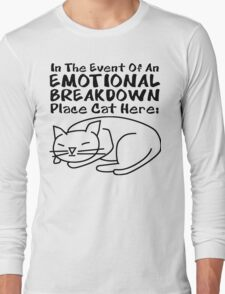 Emotional Breakdown Place Cat Here Long Sleeve T-Shirt