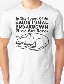 Emotional Breakdown Place Cat Here Unisex T-Shirt