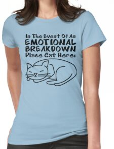 Emotional Breakdown Place Cat Here Womens Fitted T-Shirt