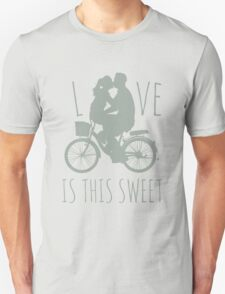 Love is this sweet Unisex T-Shirt