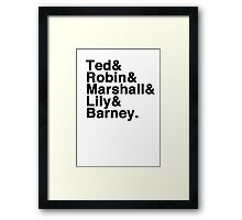 How I Met Your Mother& Framed Print