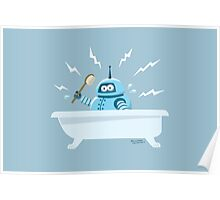 Robot in the bath Poster
