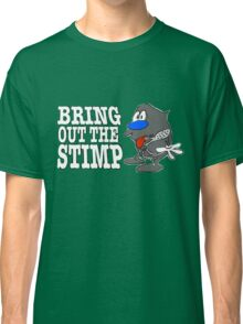 Bring Out The Stimp Classic T-Shirt