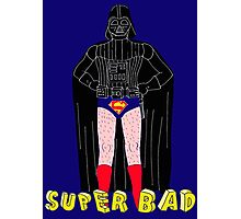 Super Bad Photographic Print