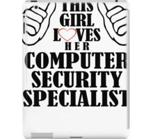 this girl loves her computer security specialist iPad Case/Skin