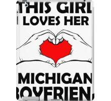 this girl loves her Michigan boyfriend iPad Case/Skin