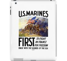 US Marines -- First To Fight In France For Freedom iPad Case/Skin