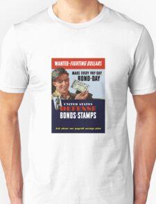 Wanted - Fighting Dollars - WW2 Unisex T-Shirt