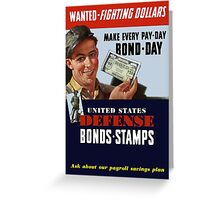 Wanted - Fighting Dollars - WW2 Greeting Card