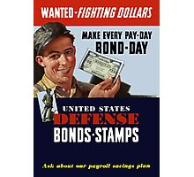 Wanted - Fighting Dollars - WW2 Photographic Print