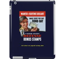 Wanted - Fighting Dollars - WW2 iPad Case/Skin