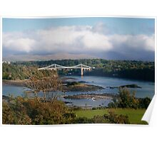Menai Suspension Bridge, North Wales, UK Poster