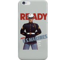 Ready -- Join U.S. Marines -- Land Sea Air iPhone Case/Skin