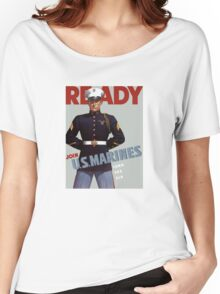 Ready -- Join U.S. Marines -- Land Sea Air Women's Relaxed Fit T-Shirt