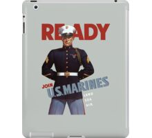 Ready -- Join U.S. Marines -- Land Sea Air iPad Case/Skin