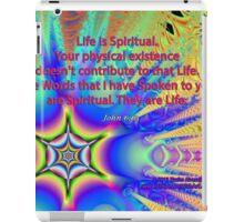 Life Is Spiritual iPad Case/Skin