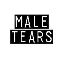 100% MALE TEARS by pepeking