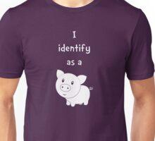 I Identify as a Pig Unisex T-Shirt