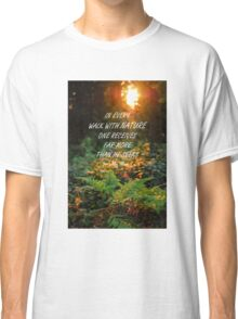 Walk with nature Classic T-Shirt