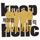 KPOP K-POP HOLIC by cheeckymonkey