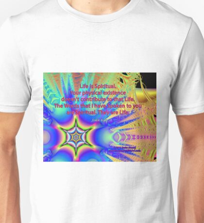 Life Is Spiritual Unisex T-Shirt