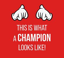 This Is What A Champion Looks Like! (Comic-Hands / White) Womens Fitted T-Shirt