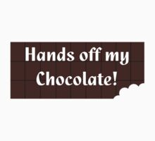 I Love Chocolate - Hands Off My Choc Bar - Chocoholic T-shirt One Piece - Short Sleeve