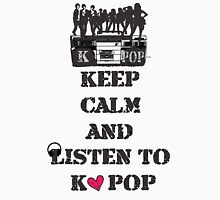 KEEP CALM AND LISTEN TO KPOP Women's Relaxed Fit T-Shirt