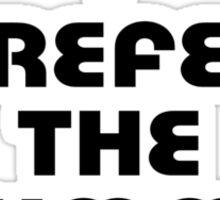 Rock Shirt - I Prefer The Drummer - White Top Sticker