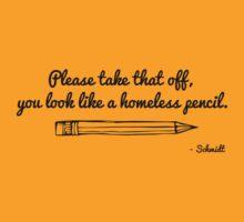 Schmidt - New Girl - Homeless Pencil by Leopard