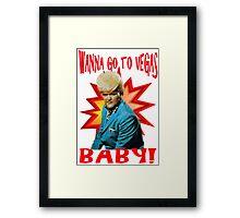 Tanna go to Vegas Baby Framed Print