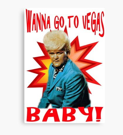 Tanna go to Vegas Baby Canvas Print