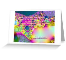 The World Is Moved Along Greeting Card