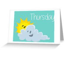 Thursday Greeting Card