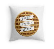 friends. waffles. work  Throw Pillow