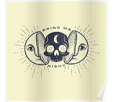 Kill the Sun, Bring Me Night Poster