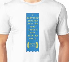 Survived Another Meeting Unisex T-Shirt