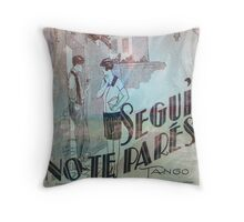 Segui, no te pares - Vintage Tango Partiture Throw Pillow