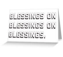 i feel blessed. Greeting Card