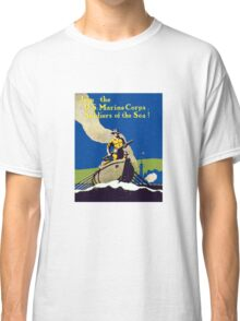Join The US Marines Corps - Soldiers Of The Sea! Classic T-Shirt