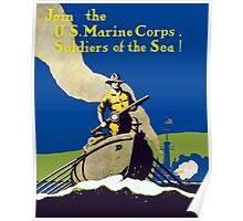 Join The US Marines Corps - Soldiers Of The Sea! Poster