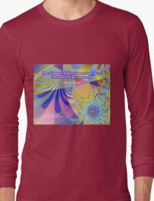The Richness I Achieve Long Sleeve T-Shirt