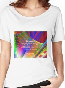 The True Way To Render Ourselves Happy Women's Relaxed Fit T-Shirt
